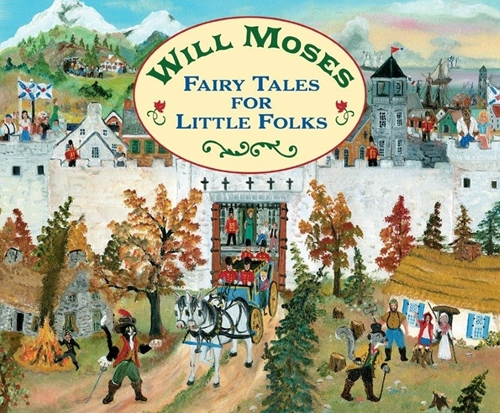 Will Moses Fairy Tales For Little Folks