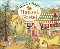 Will Moses Hansel and Gretel