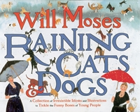 Will Moses Raining Cats & Dogs